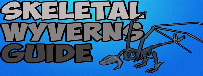 [OSRS] Skeletal Wyverns Guide
